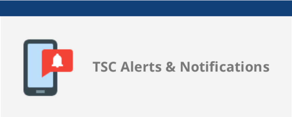 "blue and grey box with a cell phone on it and the words ""TSC Alerts & Notifications"""