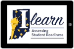 State of Indiana and Ilearn Assessing Student Readiness