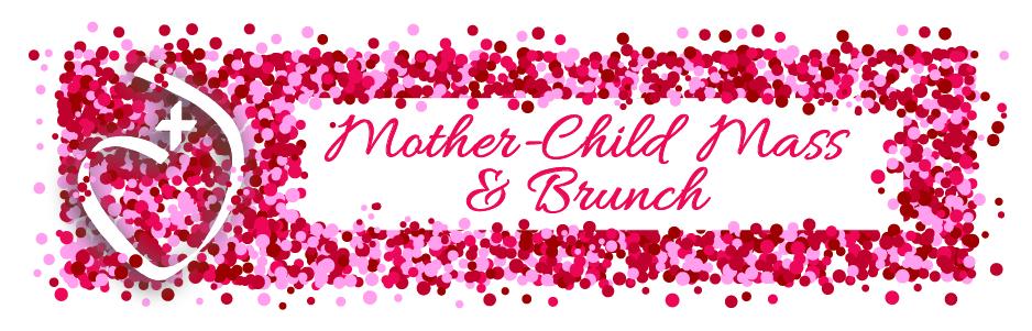 Mother-Child Mass & Brunch
