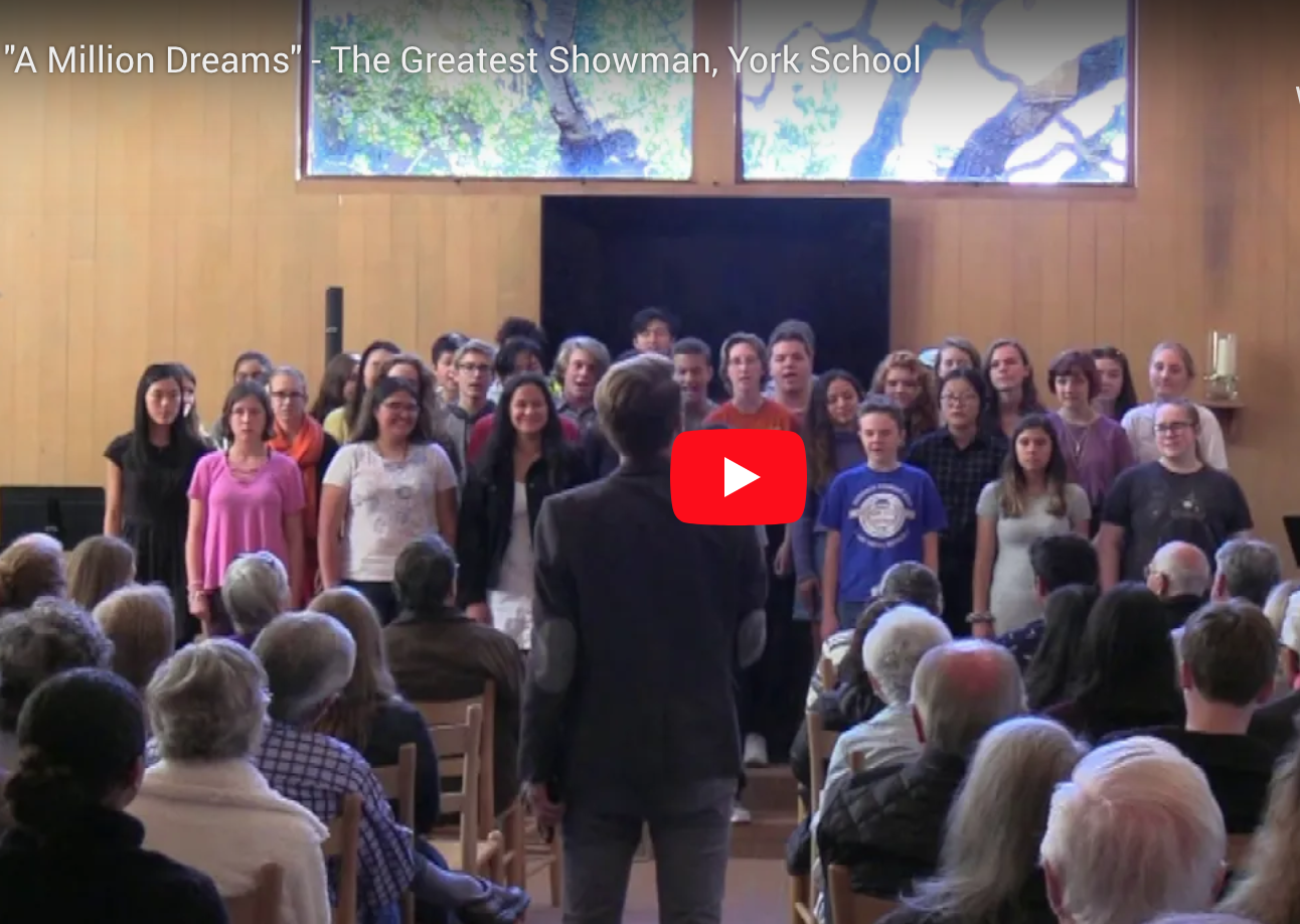 "York School Choir ""A Million Dreams"" Video"