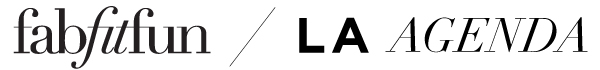 FabFitFun | LA Agenda
