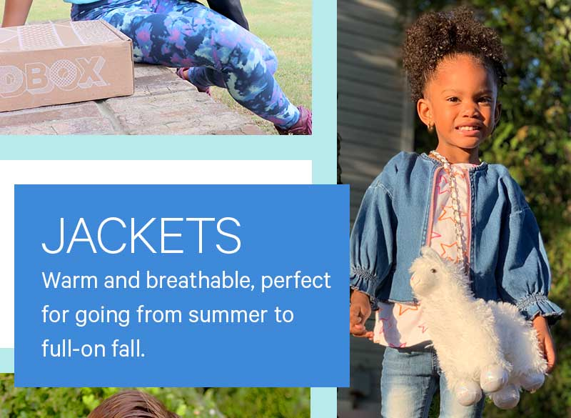 Jackets: Warm and breathable, perfect for going from summer to full-on fall.