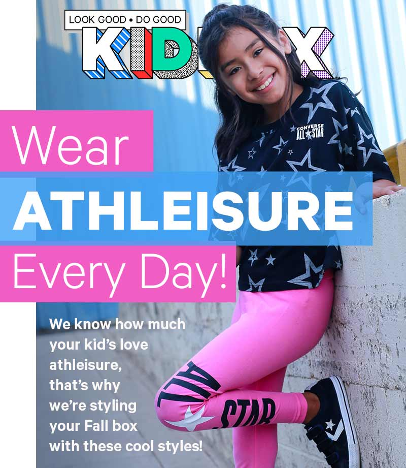 We know how much your kid's love athleisure, that's why we're styling your Fall box with these cool styles!