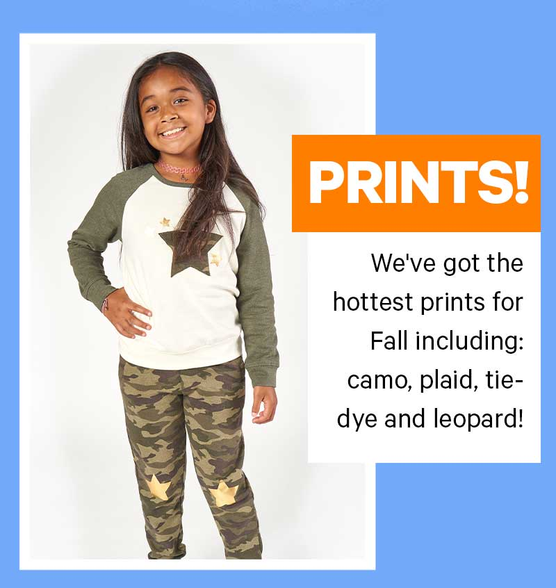 PRINTS! We've got the hottest prints for Fall including: camo, plaid, tie- dye and leopard!
