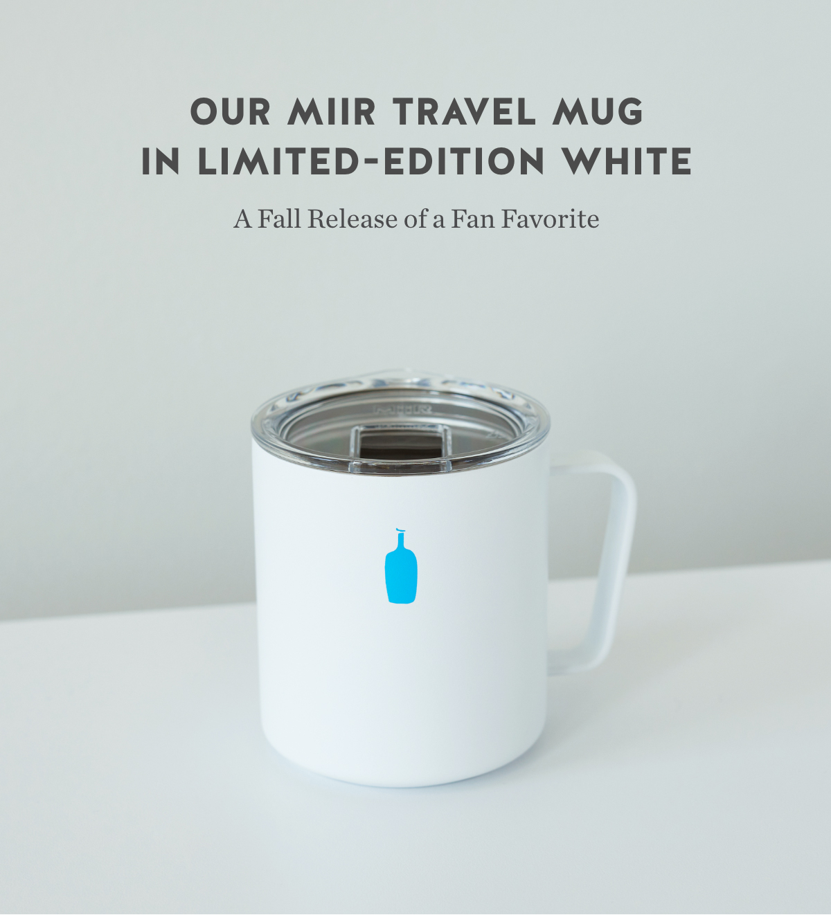 Our MiiR Travel Mug in Limited-Edition White. A Fall Release of a Fan Favorite.