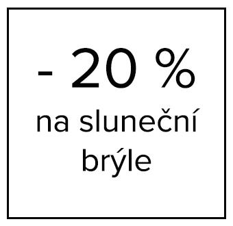 - 20 % na sluneční brýle