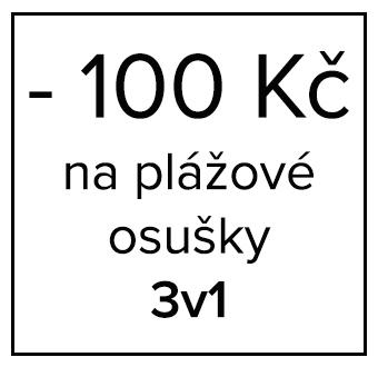 - 100 Kč na plážové osušky