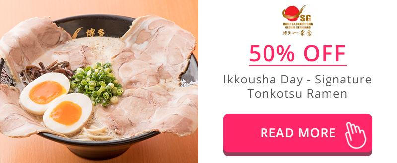 50% Off Signature Tonkotsu Ramen