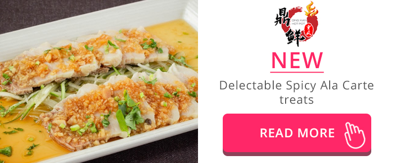 New delectable Spicy Ala Carte Dishes