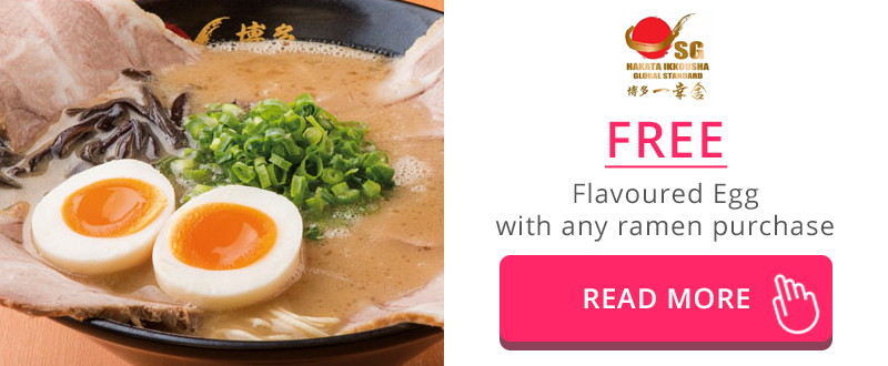 Free Flavoured Egg with any ramen purchased