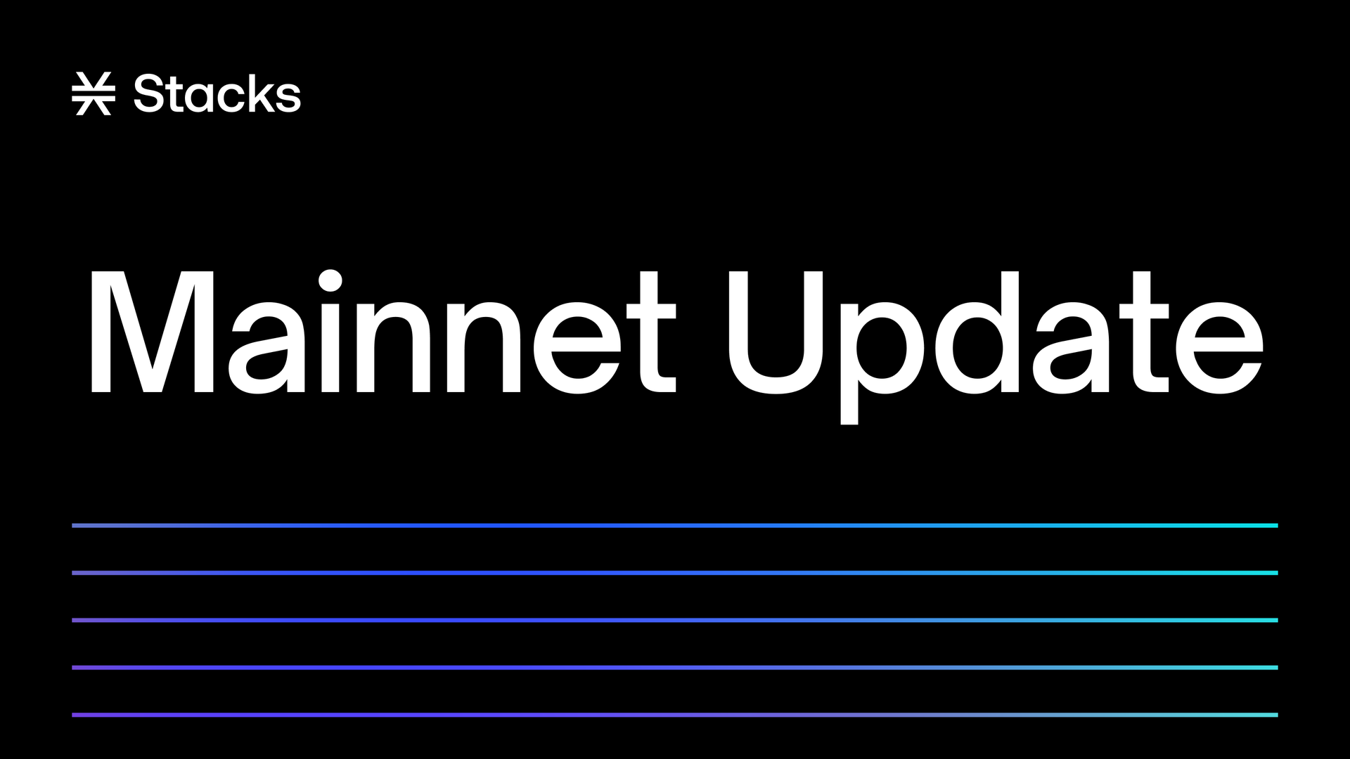Stacks 2.0 mainnet update