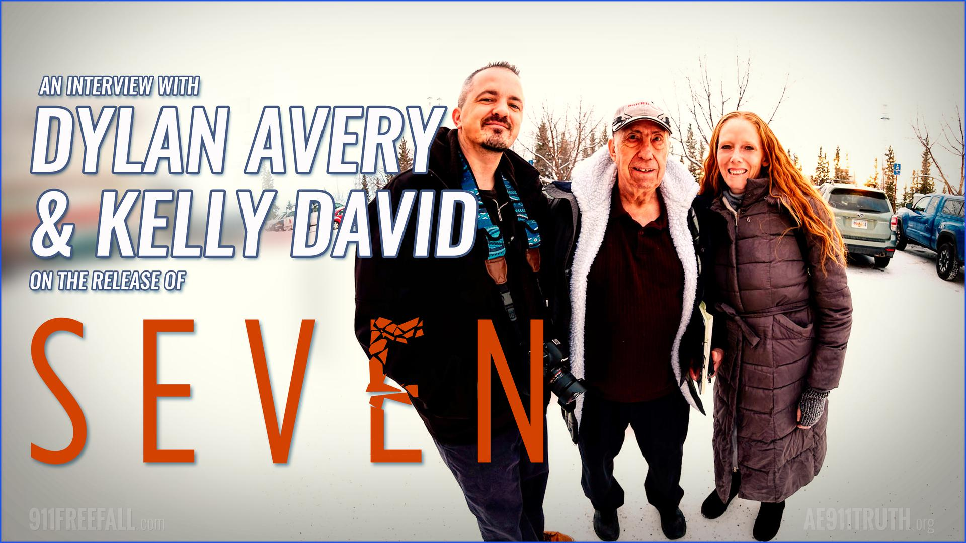 Filmmaker Dylan Avery and AE911Truth COO Kelly David join host Andy Steele to discuss the release of SEVEN