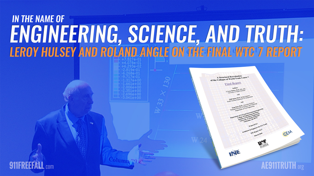 Leroy Hulsey and Roland Angle on the Final WTC 7 Report