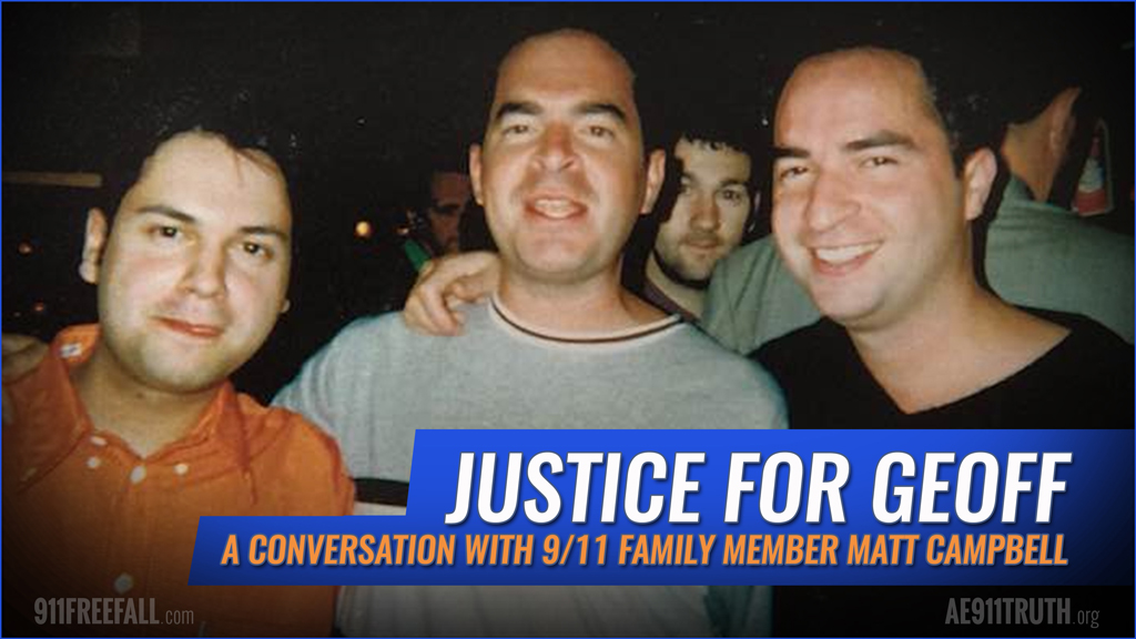 Justice for Geoff: A Conversation with 9/11 Family Member Matt Campbell