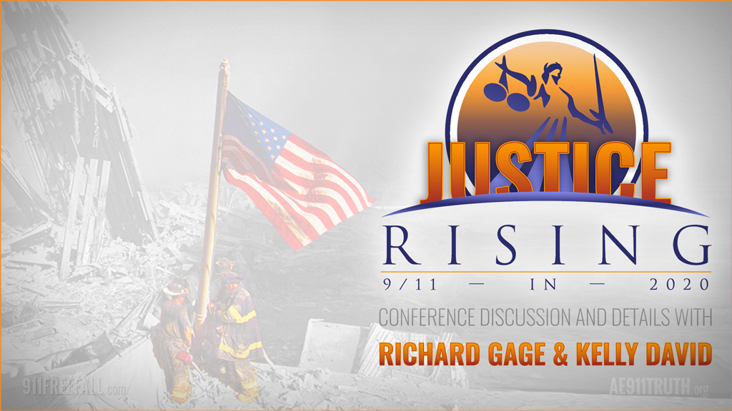 Richard Gage and Kelly David on the Justice Rising Conference