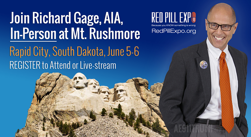 Richard Gage appearing live once again at Red Pill Expo in South Dakota June 6