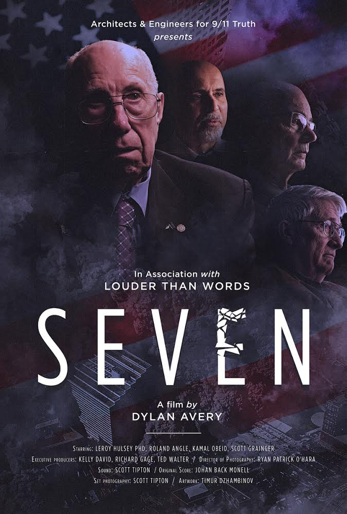 SEVEN, AE911Truth's new feature documentary about Building 7 and the University of Alaska Fairbanks study by Dr. Leroy Hulsey