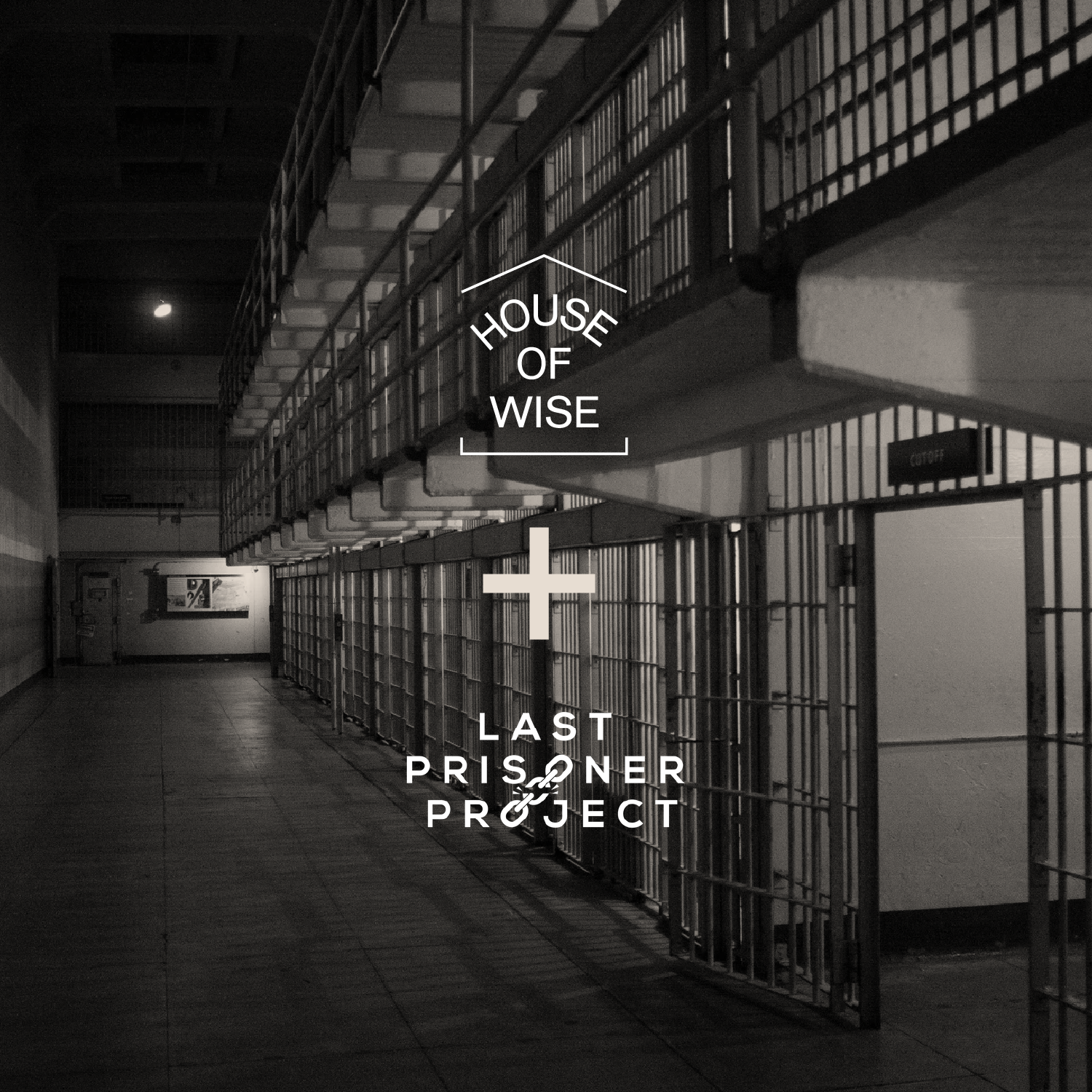 House of Wise + Last Prisoner Project