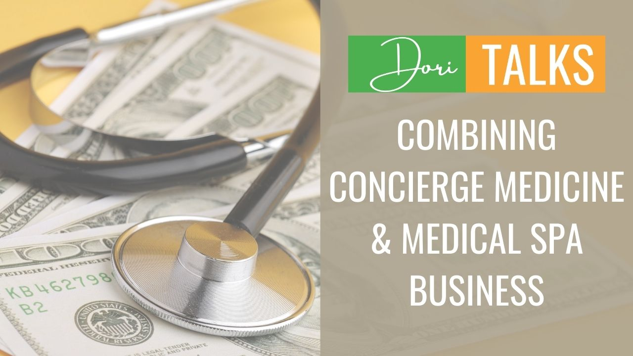 Combining-concierge-medicine-and-medical-spa-business