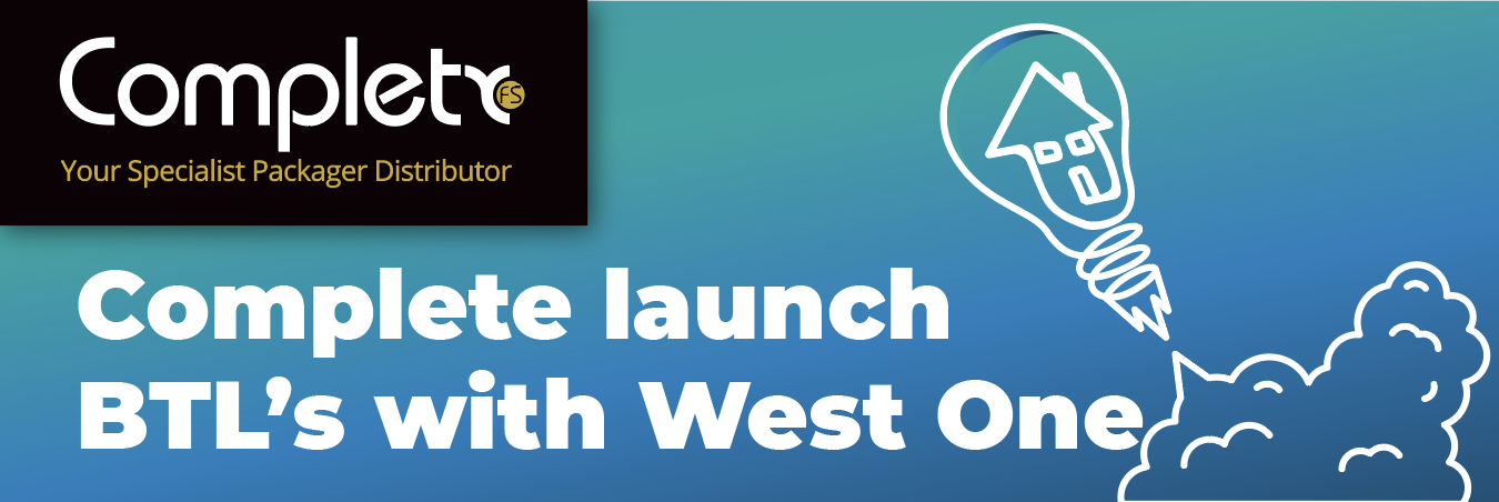 Complete launch BTL's with West One
