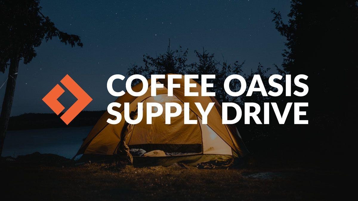 Coffee Oasis Supply Drive