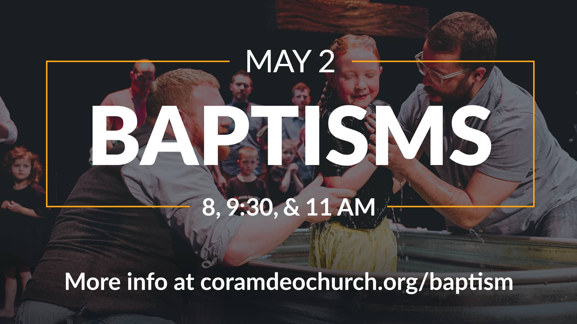 Get Baptized on May 2