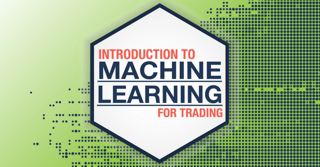 Intro to Machine Learning for Trading
