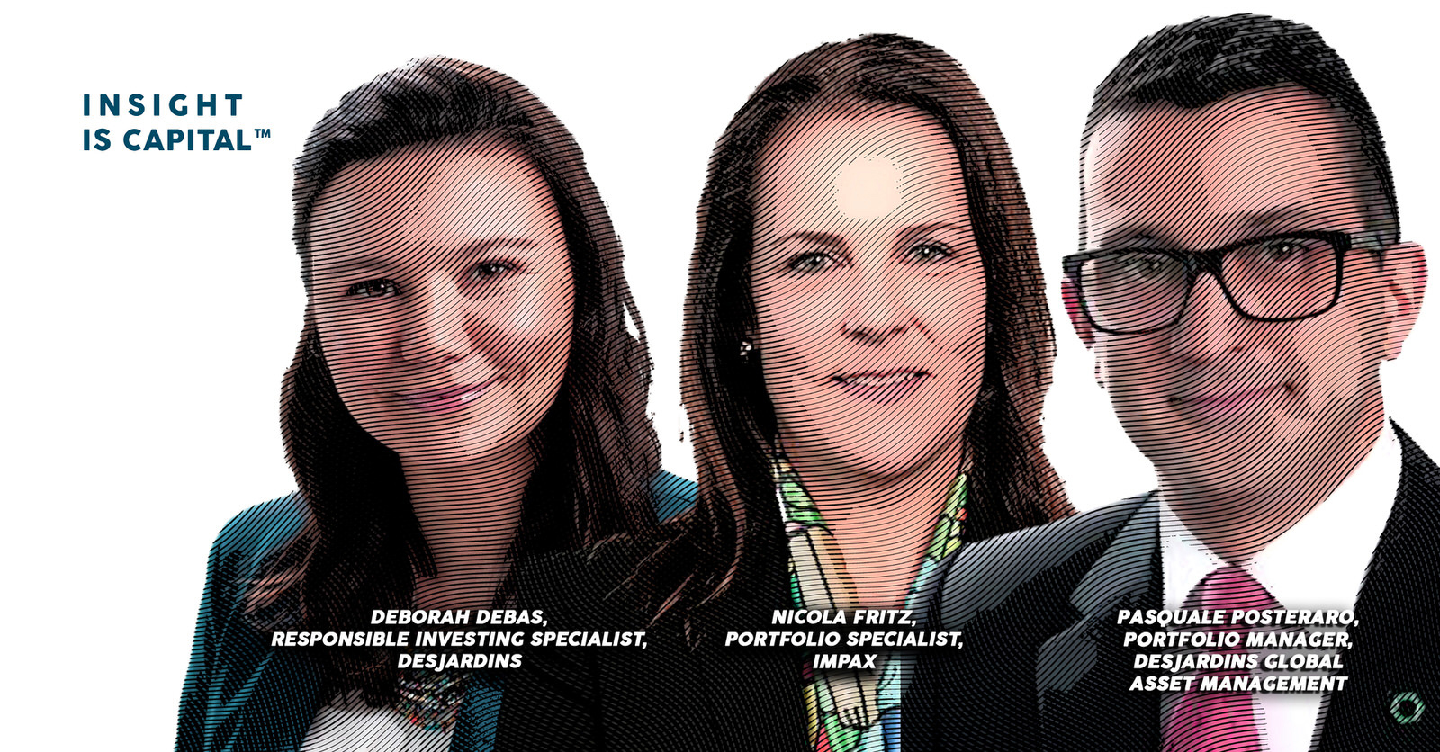 Insight is Capital Ep. 67 Deborah Debas, Pasquale Posteraro, and Nicola Fritz