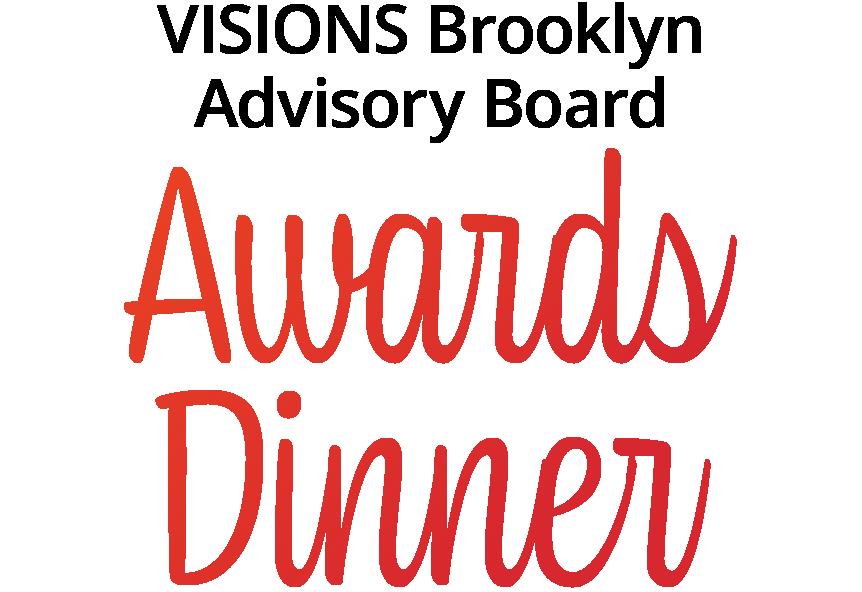 VISIONS Brooklyn Advisory Board Awards Dinner