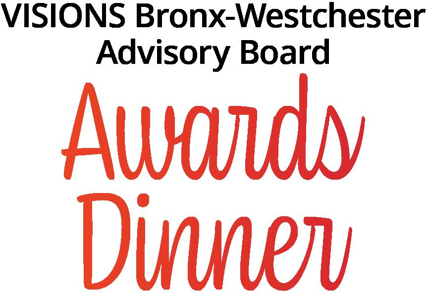 VISIONS Bronx-Westchester Advisory Board Awards Dinner