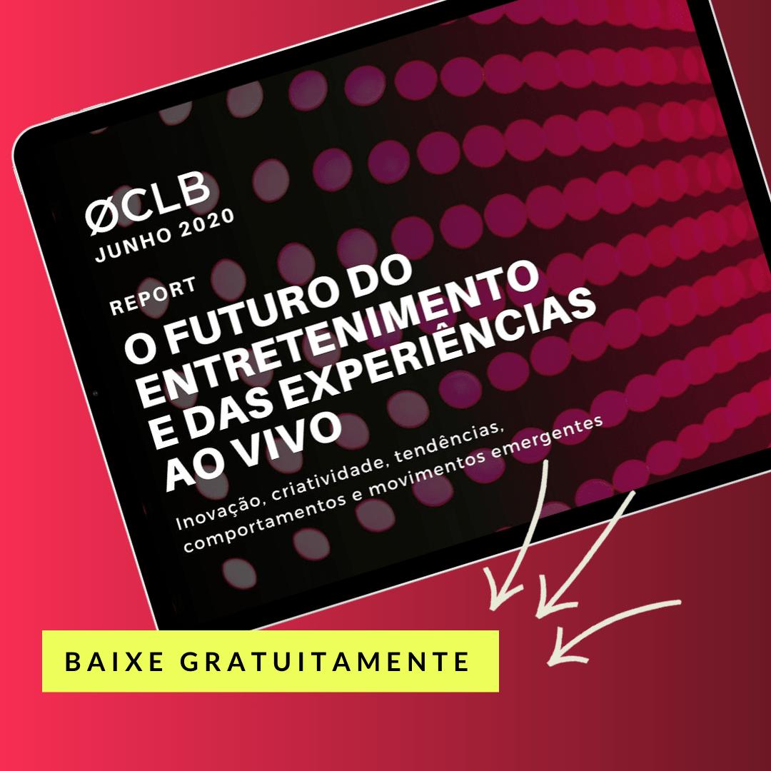 Report: O Futuro do Entretenimento e das experiências ao vivo (junho 2020)