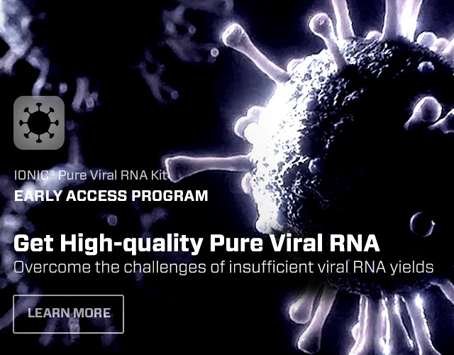 Ionic Pure Viral RNA – Early Access