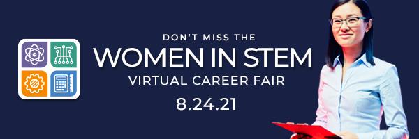 Women in STEM Virtual Career Fair, August 24, 2021, 12 to 6pm ET