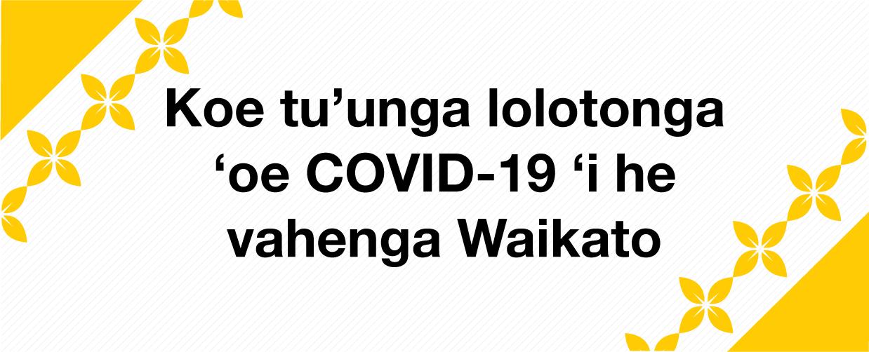Waikato Pacific Communities COVID-19 Update