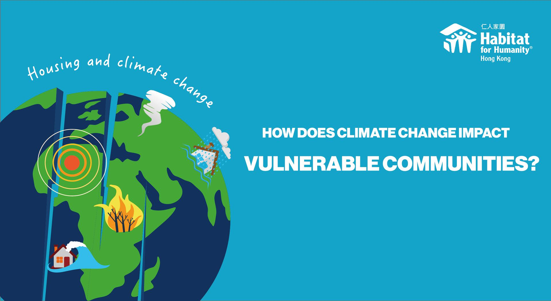 How does climate change impact vulnerable communities?