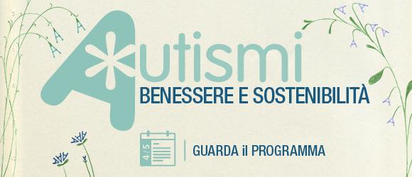 Autismi. Benessere e sostenibilità