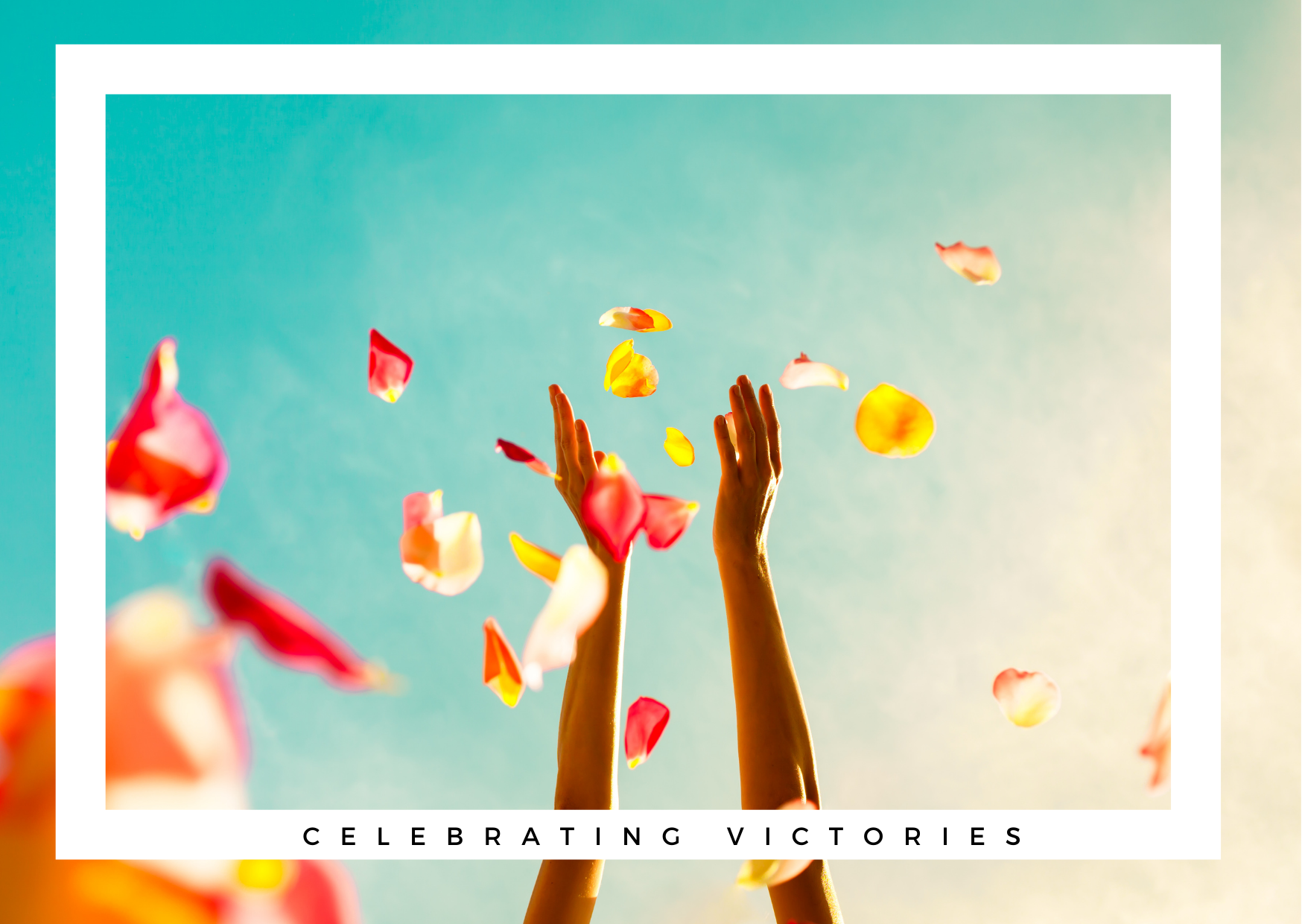 Celebrating small victories.... A personal message from us to you