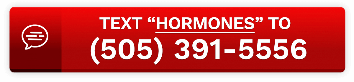 Text ''HORMONES'' to (505) 391-5556