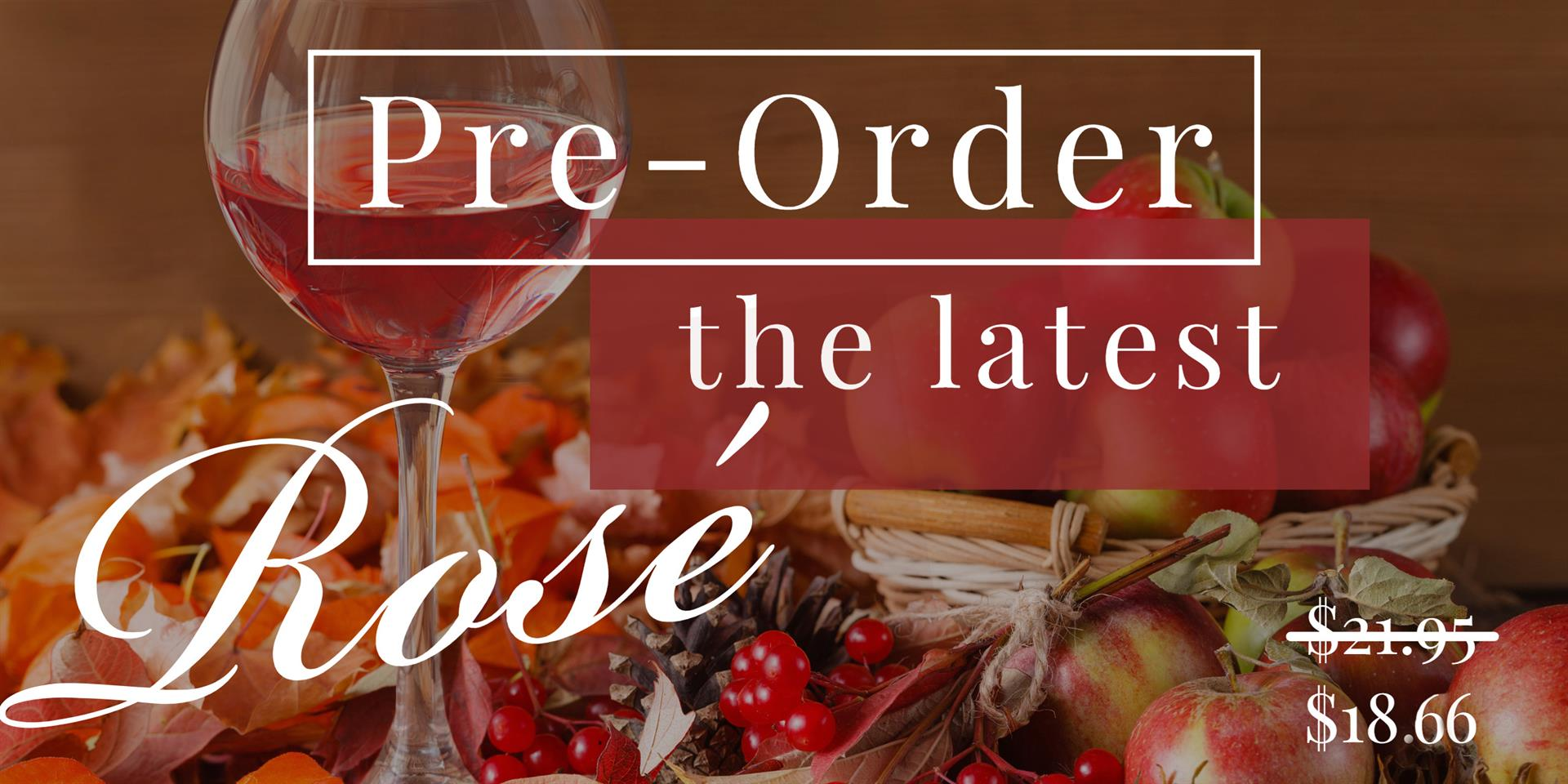 The perfect fall and winter rosé is here!