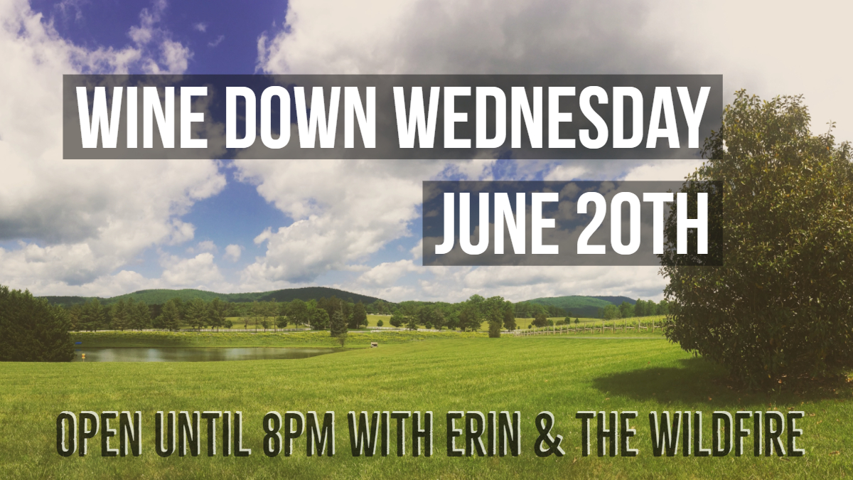 Wine Down Wednesday June 20th