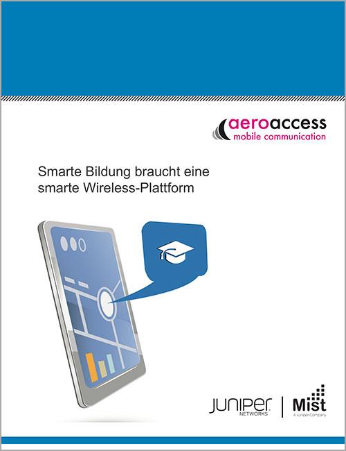 Smarte Bildung braucht eine smarte Wireless-Platform