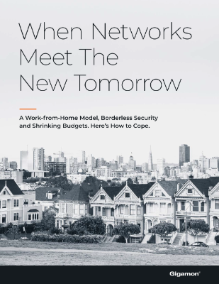 Gigamon - When Networks Meet The New Tomorrow