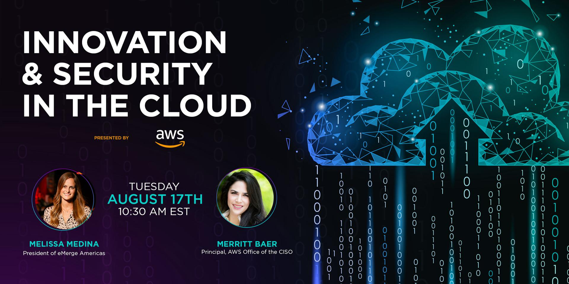 Innovation & Security In the Cloud presented by AWS