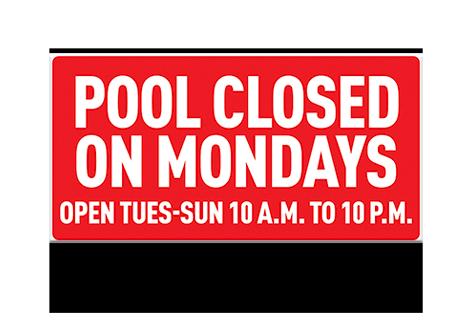 Pool Sign Closed on Mondays