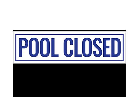 Pool Sign Pool Closed