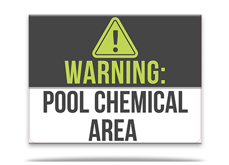 Pool Sign Chemical Area