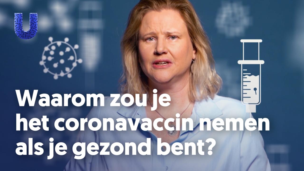 Video 'Waarom zou je het coronavaccin nemen als je gezond bent?'