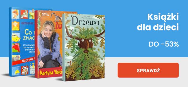 Książki dla dzieci do -53%
