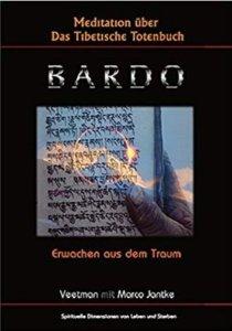 BARDO Das tibetische Totenbuch