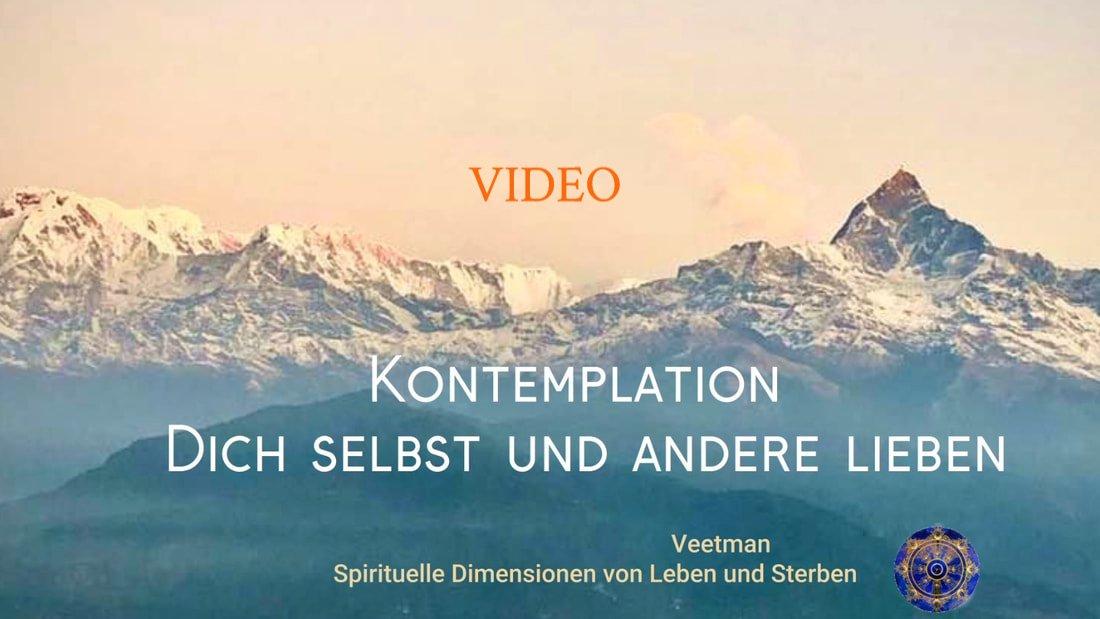 Video. Dich selbst und andere lieben
